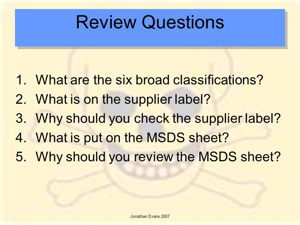 Review Questions What are the six broad classifications