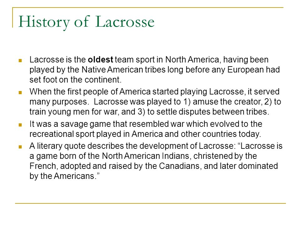 The Origins of Lacrosse
