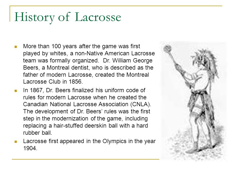 The Story of Lacrosse