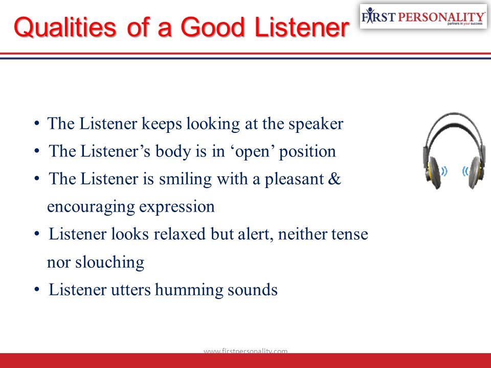 characteristics of a good listener essay Free essays characteristics of a great leader determined, optimistic, good listener to be great school leaders what are the characteristics of a good.