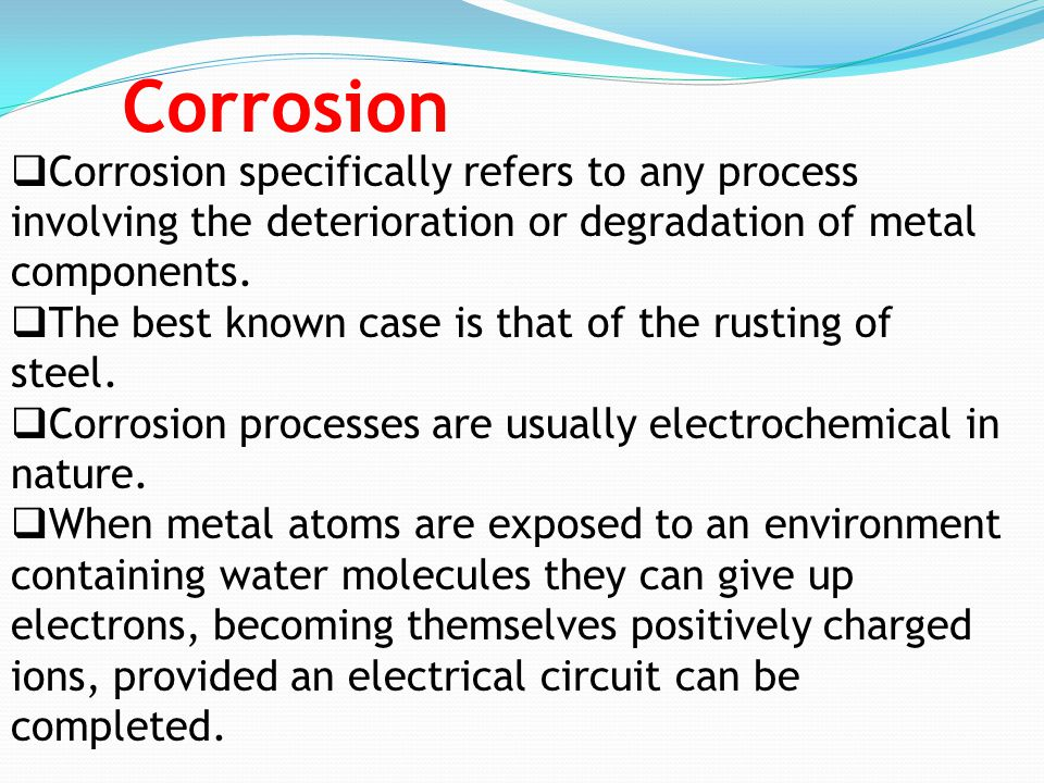 the features of the processes of corrosion and rusting Corrosion protection methods of structural the rust strains and the corrosion product morphology both cathodic and anodic corrosion processes.