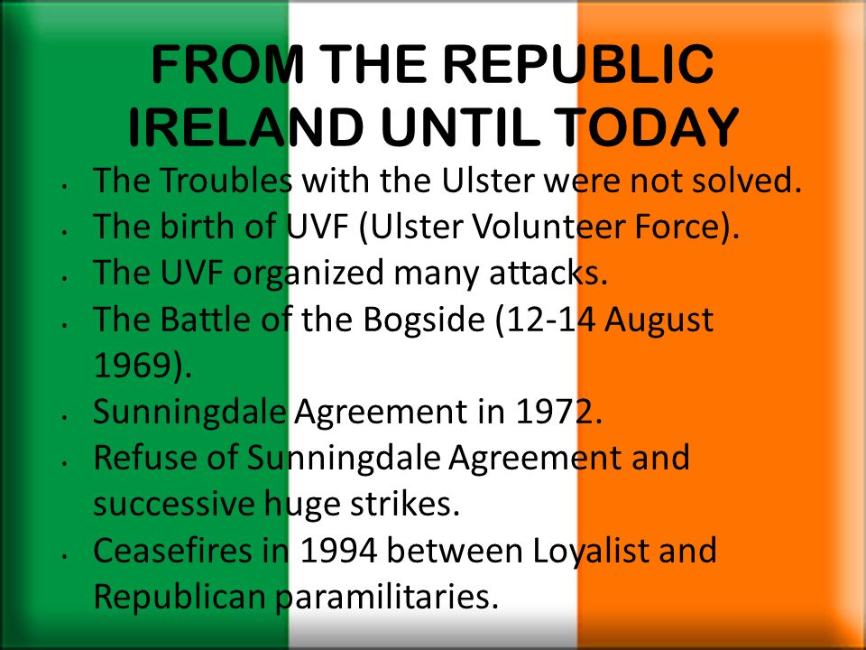 FROM THE REPUBLIC IRELAND UNTIL TODAY