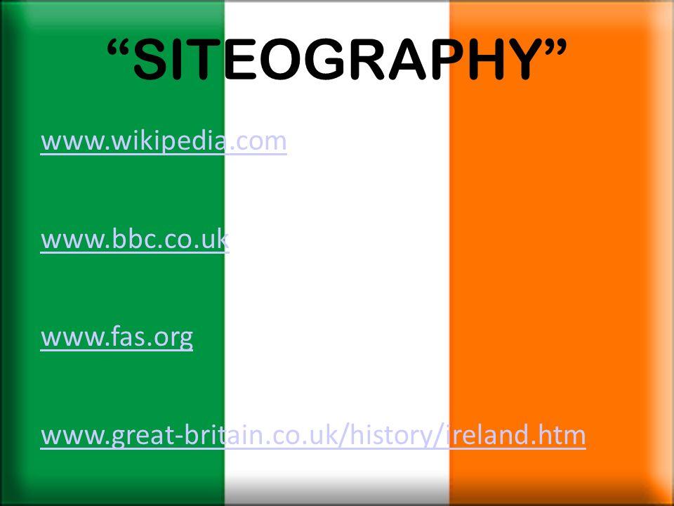 SITEOGRAPHY www.wikipedia.com www.bbc.co.uk www.fas.org