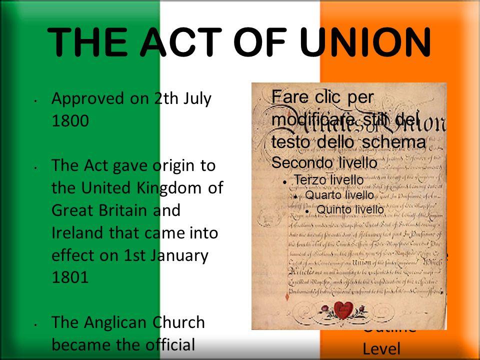 THE ACT OF UNION Fare clic per modificare stili del testo dello schema