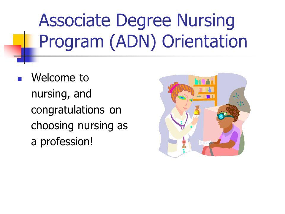 Associate Degree Nursing Program (ADN) Orientation - ppt video ...