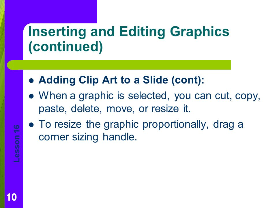 Inserting and Editing Graphics (continued)