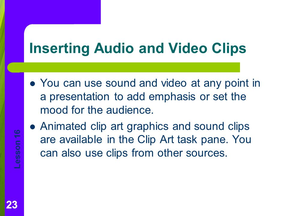 Inserting Audio and Video Clips