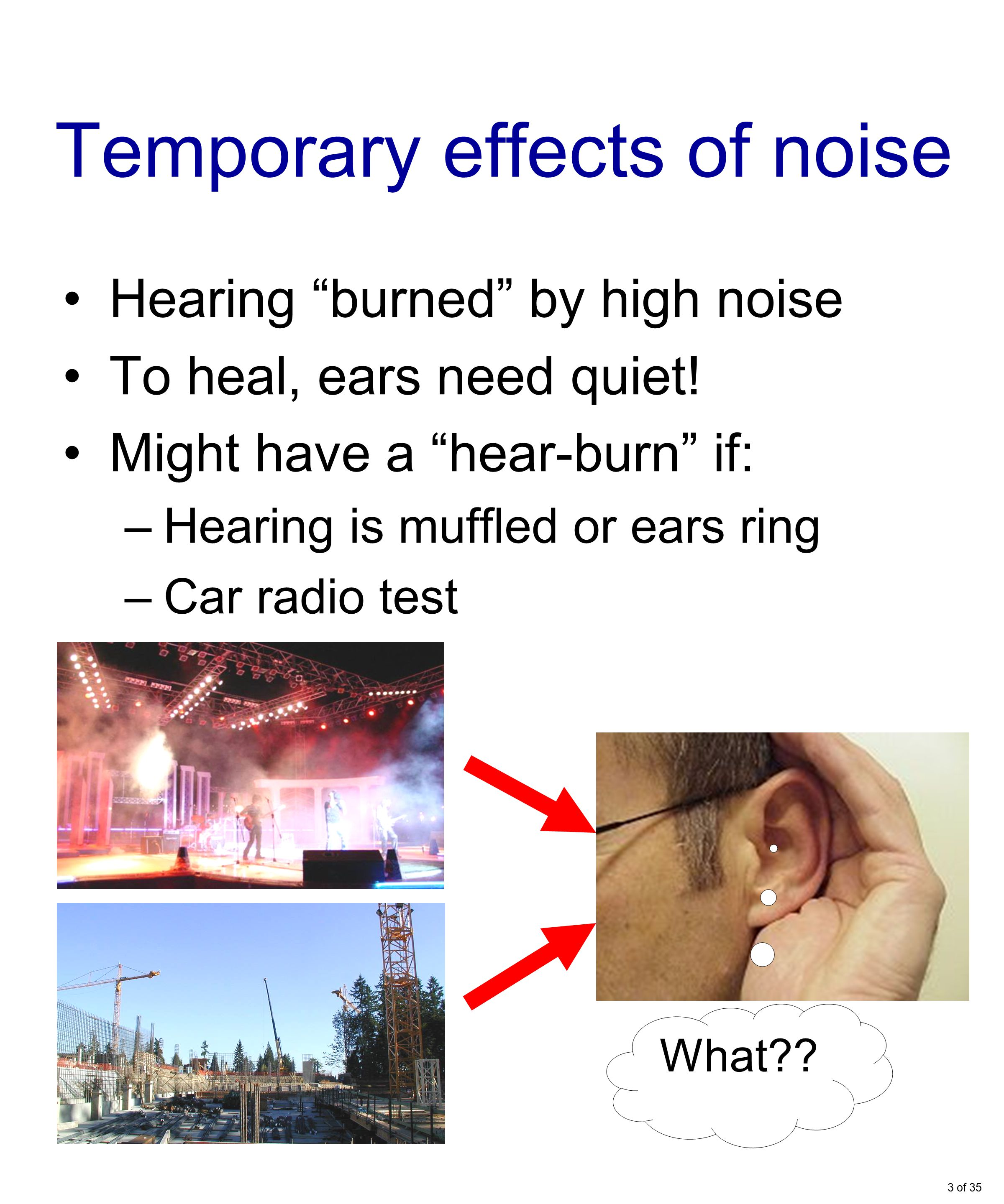 Ears Ring When Going From Loud To Quiet