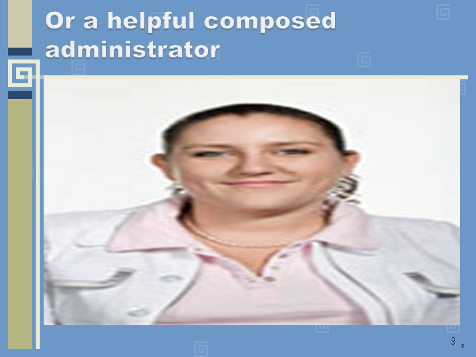 Or a helpful composed administrator