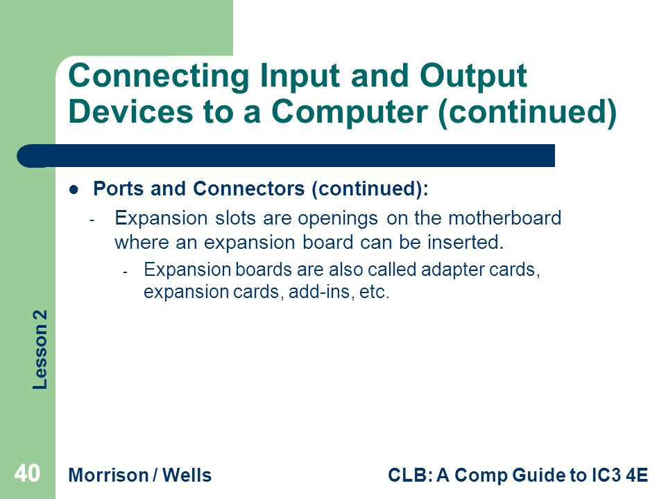 Connecting Input and Output Devices to a Computer (continued)