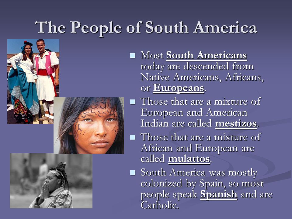The People of South America