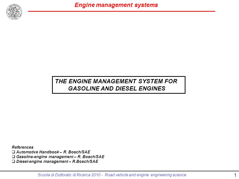 THE ENGINE MANAGEMENT SYSTEM FOR GASOLINE AND DIESEL ENGINES