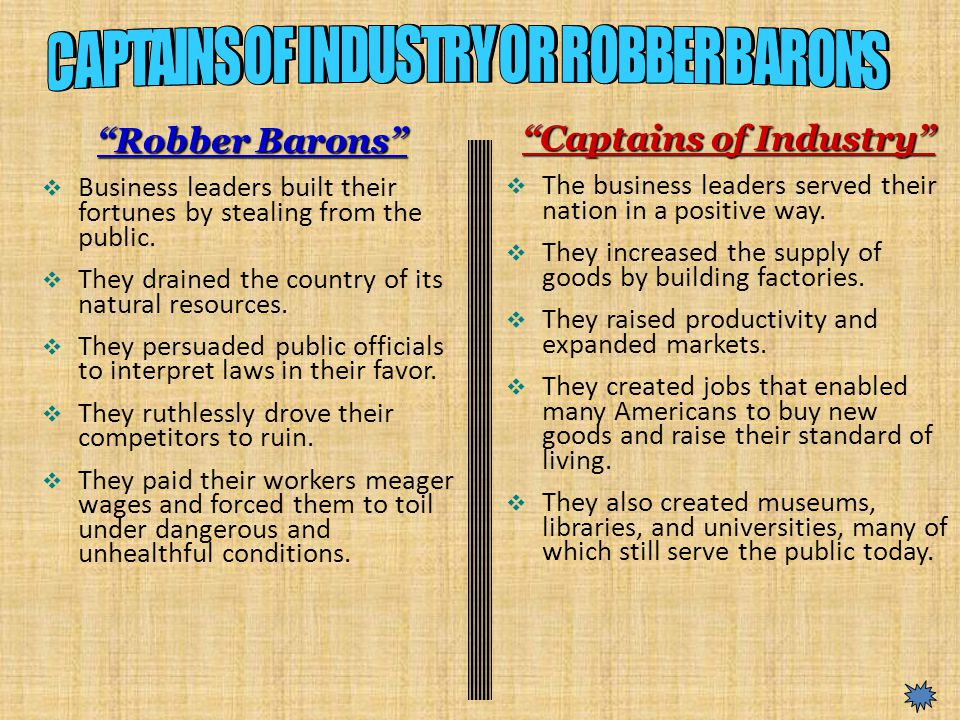captains of industry vs robber barons dbq Were the industrialists of the 1800s robber barons or captains of industry why.