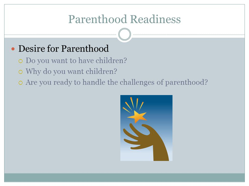 Parenthood Readiness Desire for Parenthood