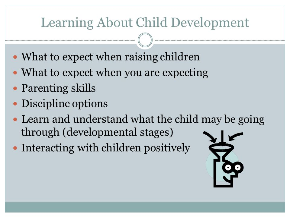 Learning About Child Development
