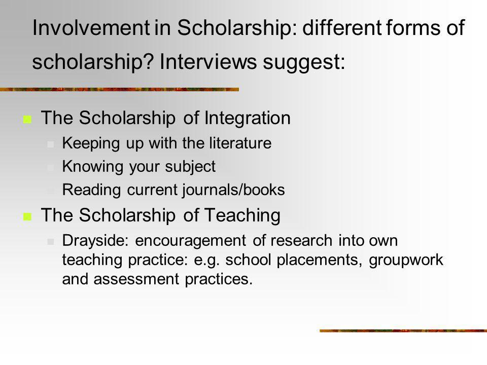 Involvement in Scholarship: different forms of scholarship