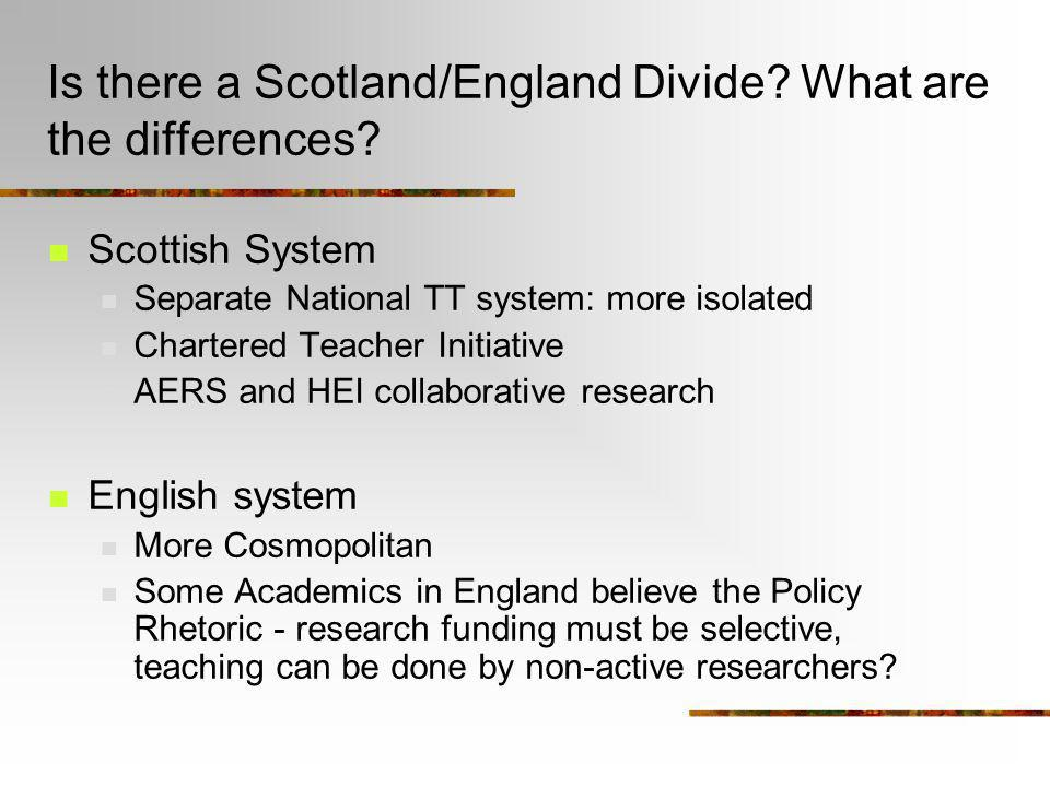 Is there a Scotland/England Divide What are the differences