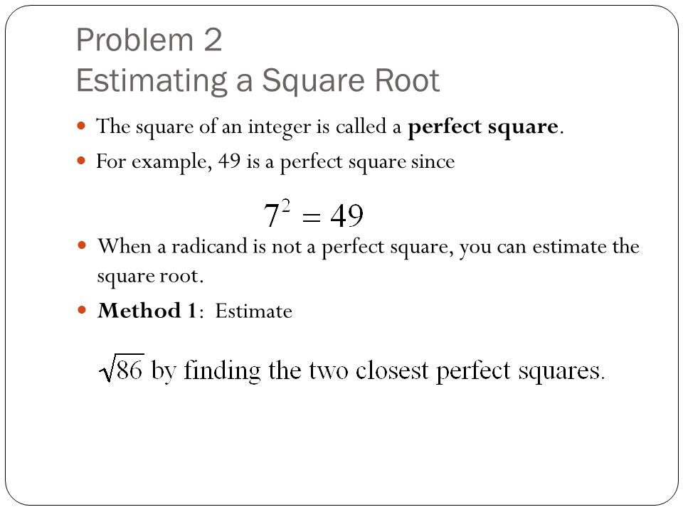 Problem 2 Estimating a Square Root