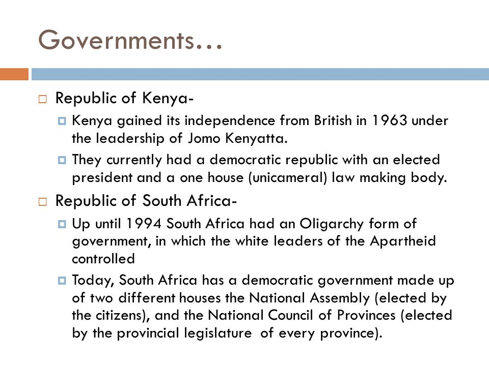 Governments… Republic of Kenya- Republic of South Africa-