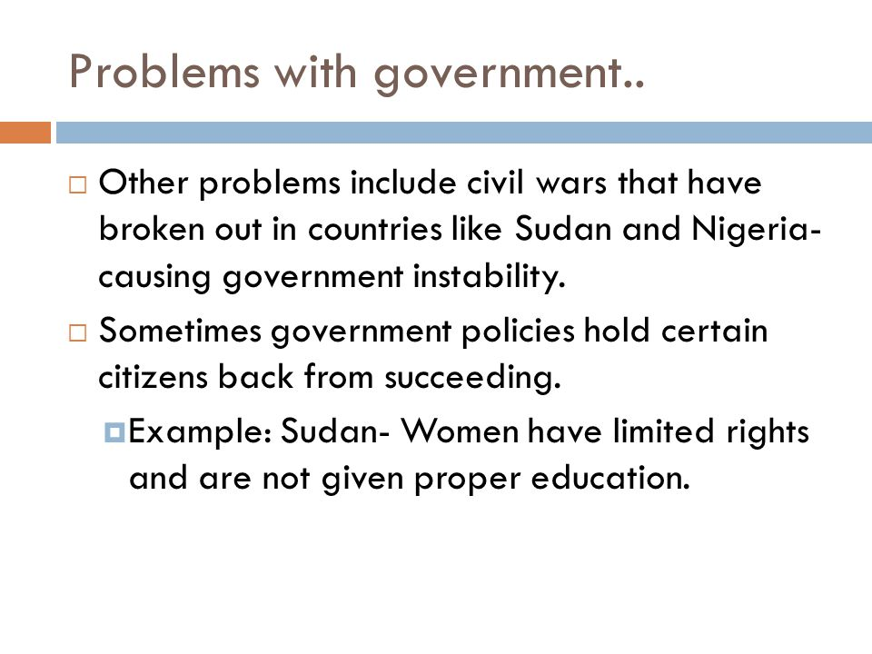 Problems with government..