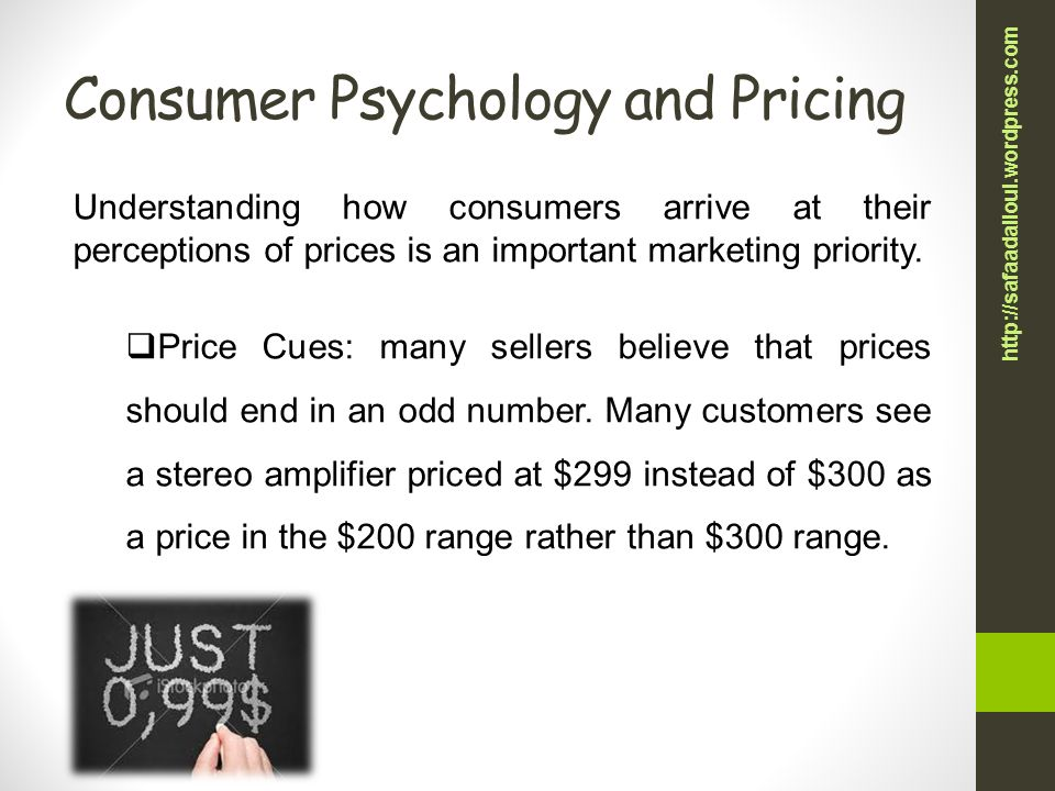 psychological pricing nine ending price and Have you ever looked around a store and noticed that most prices end in nine  or wondered how retailers decide if their promotion will be.