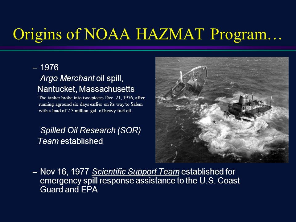 Origins of noaa hazmat program ppt download origins of noaa hazmat program publicscrutiny Gallery