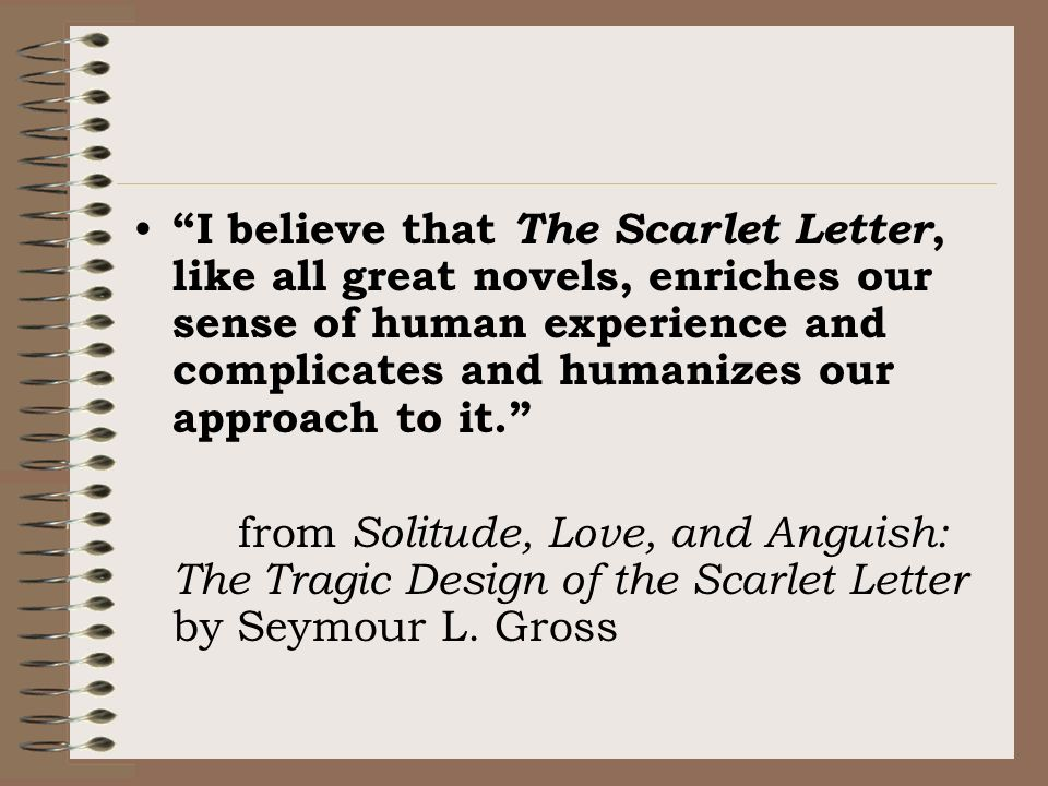 """the scarlet letter as a tragedy Genre: tragedy keywords: 19th century literature  nathaniel hawthorne, chapter 1: """"the prison-door"""", the scarlet letter, lit2go edition, (1850)."""