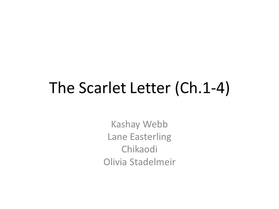 The Scarlet Letter (Ch.1 4)   ppt video online download