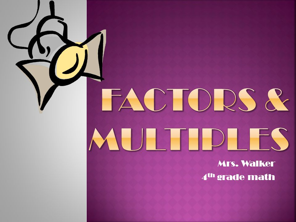 Mrs Walker 4th Grade Math Ppt Video Online Download
