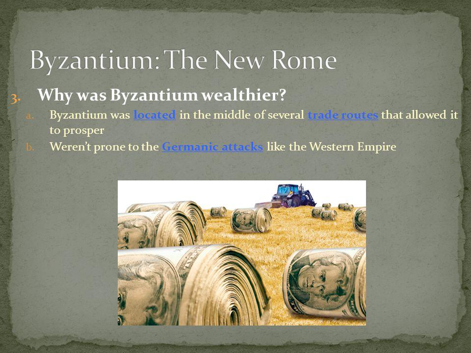 Byzantium: The New Rome