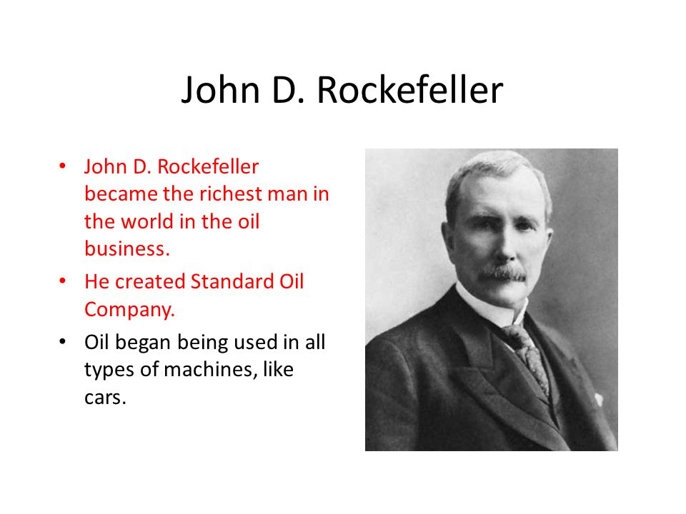 how poor john d rockefeller became a millionaire John d rockefeller (july 8, 1839 - may 23, 1937) still ranks as one of the richest men in modern times rockefeller is one of the great figures of wall street – reviled as a villain, applauded .