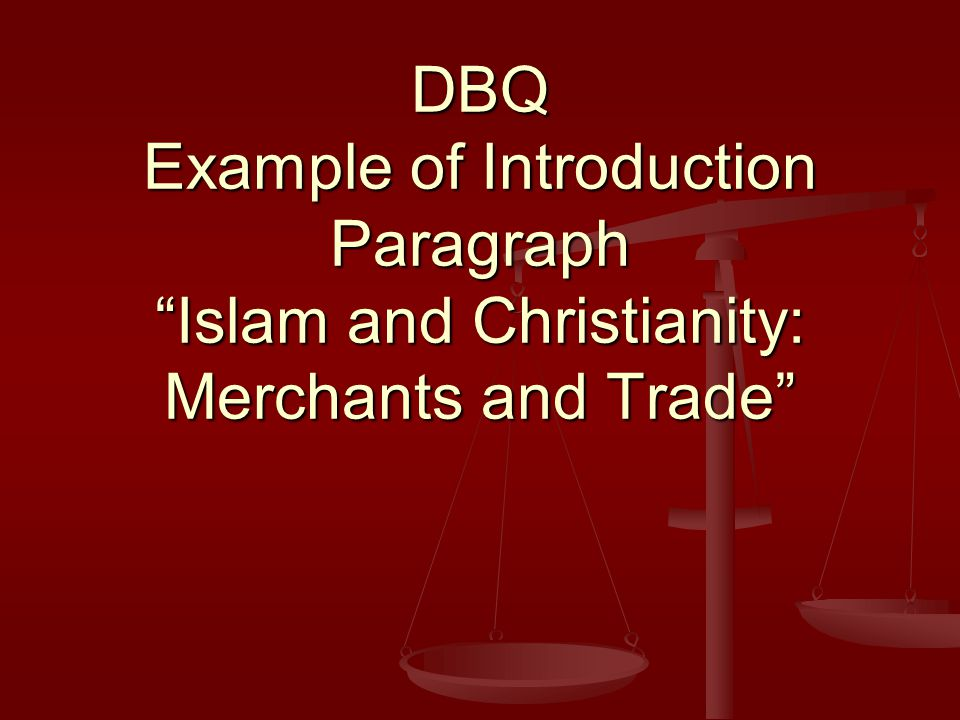 dbq christianity and islam Dq fous : the spread of islamic ivilization asia, north africa, and parts of europe, the spread of islam in the late 600's and 700's has drawn much study.