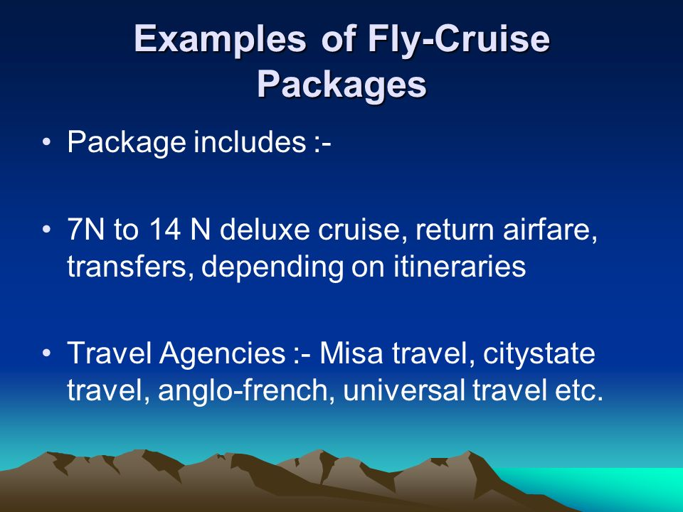 Cruising I Ppt Download - Cruise packages with airfare