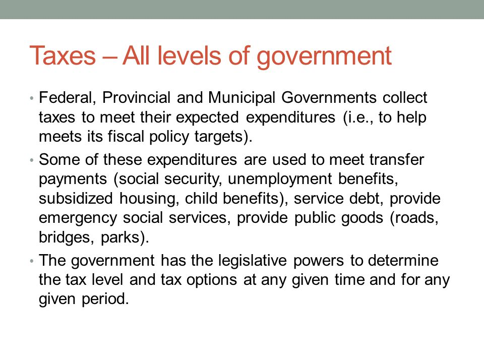 Taxes – All levels of government