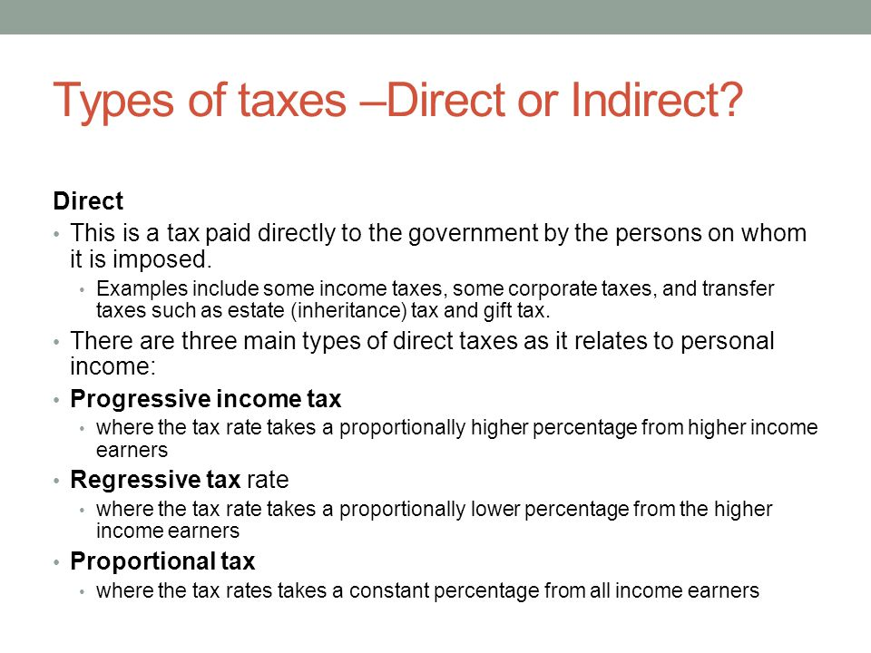 Types of taxes –Direct or Indirect