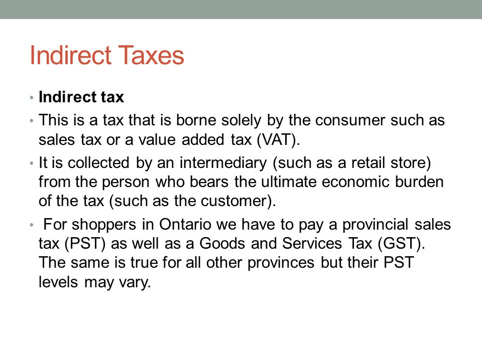 Indirect Taxes Indirect tax