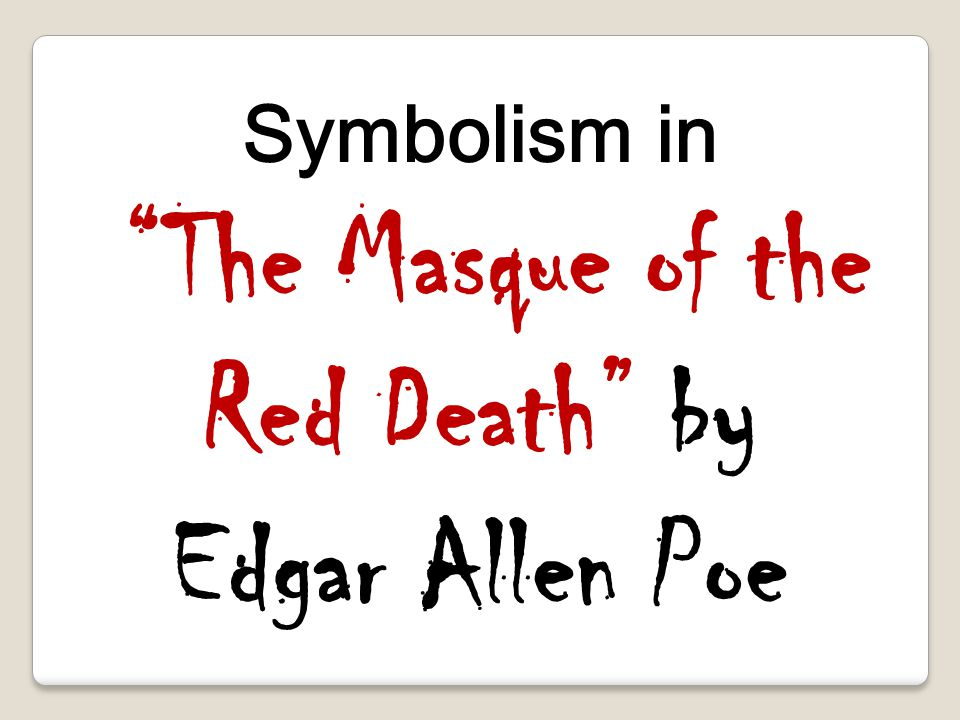 the theme of death in edgar The theme of death is not limited to these stories death is a major theme in all of poe's works poe's life-long struggle with depression and alcoholism worsened after the death of his own loved one, and could have possibly caused his own death.