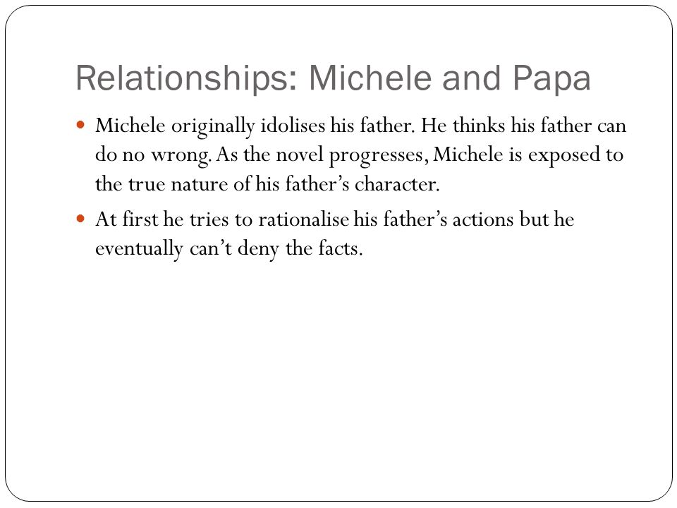 Relationships: Michele and Papa