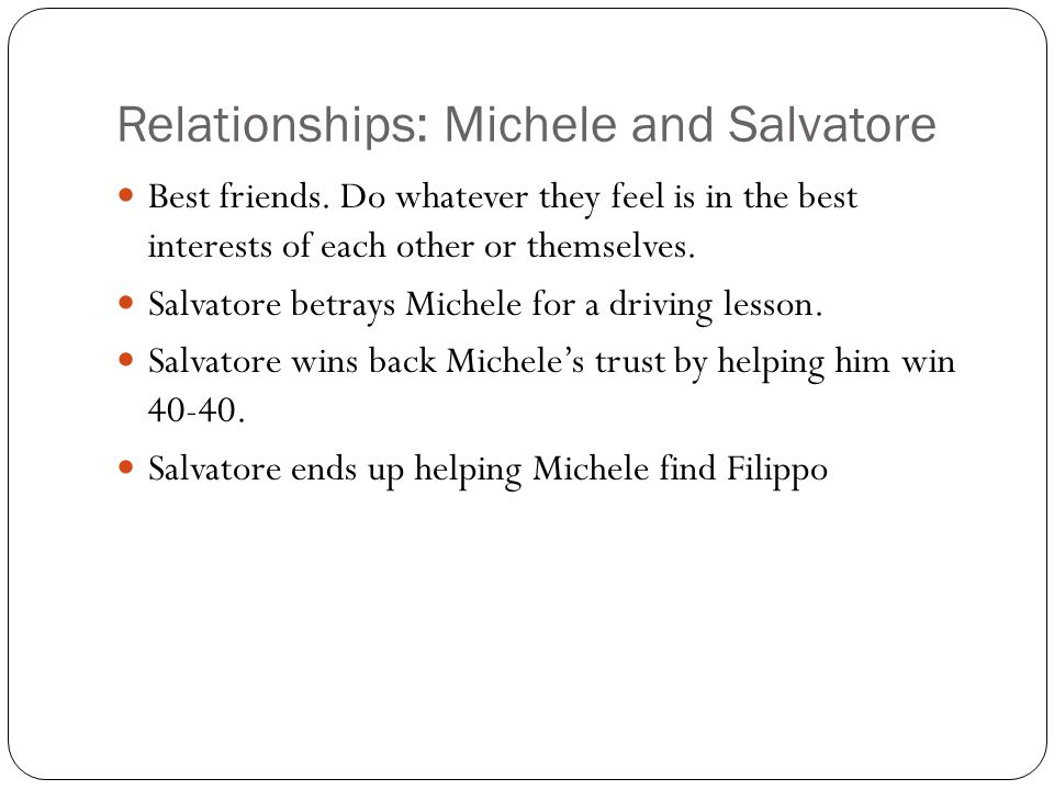 Relationships: Michele and Salvatore