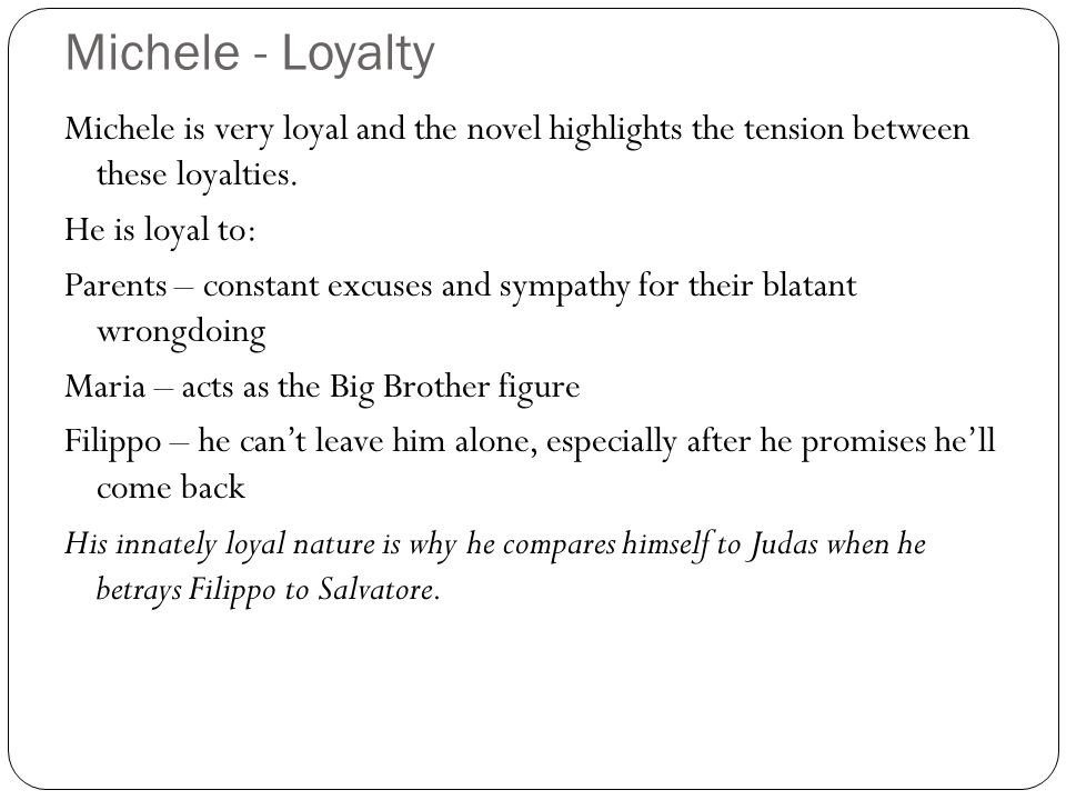 Michele - Loyalty