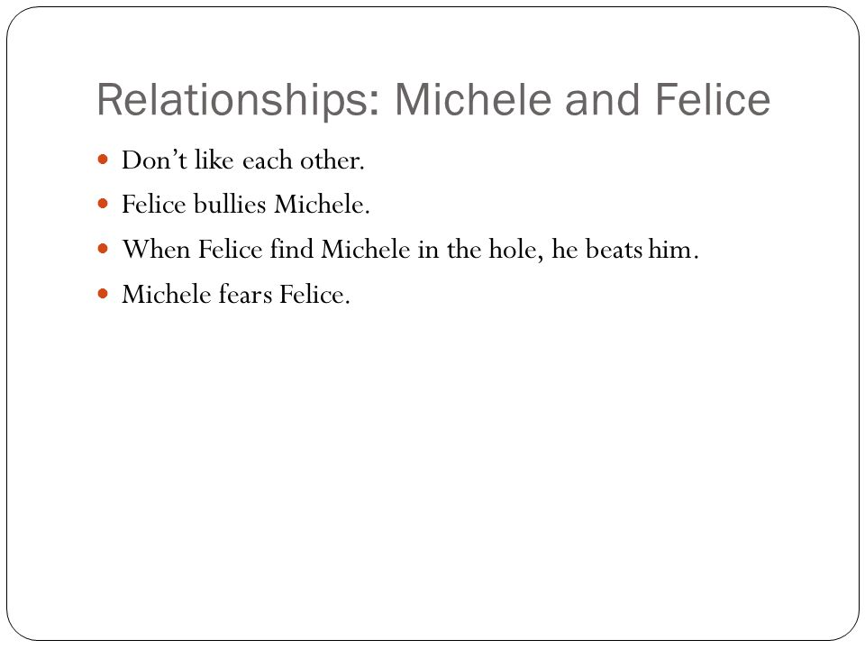 Relationships: Michele and Felice