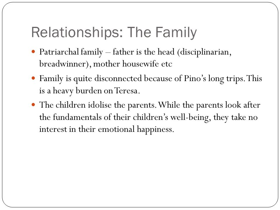 Relationships: The Family