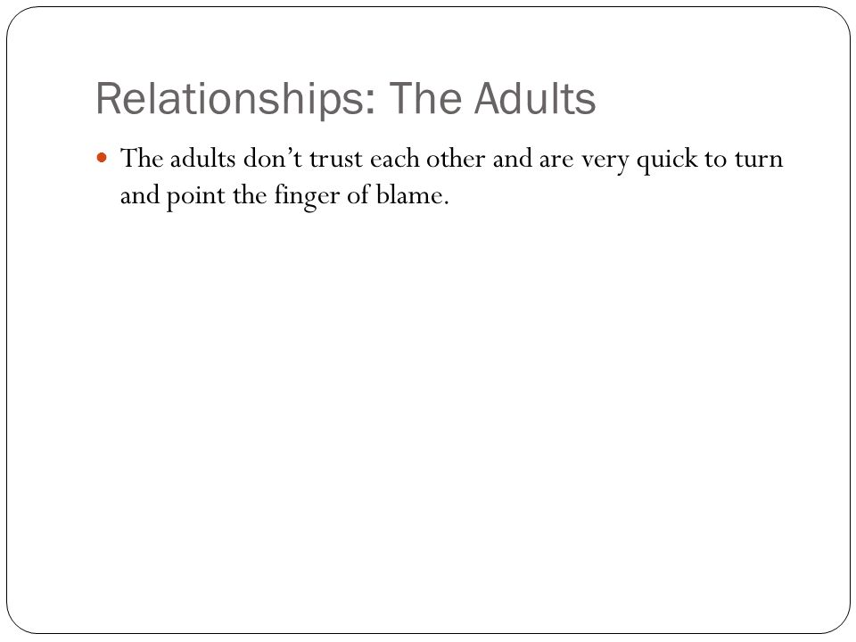 Relationships: The Adults