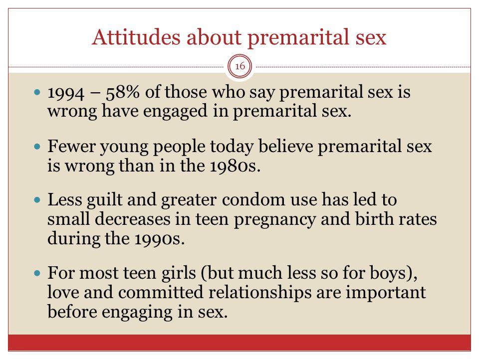 CHANGING ATTITUDES TOWARD PREMARITAL SEX