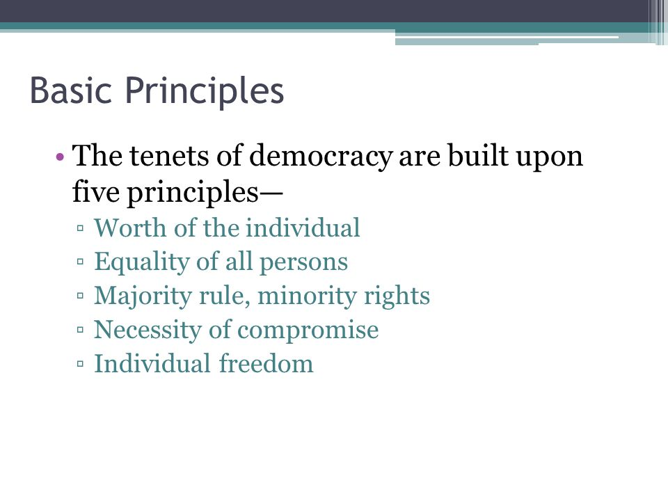 The principles of democracy in todays culture