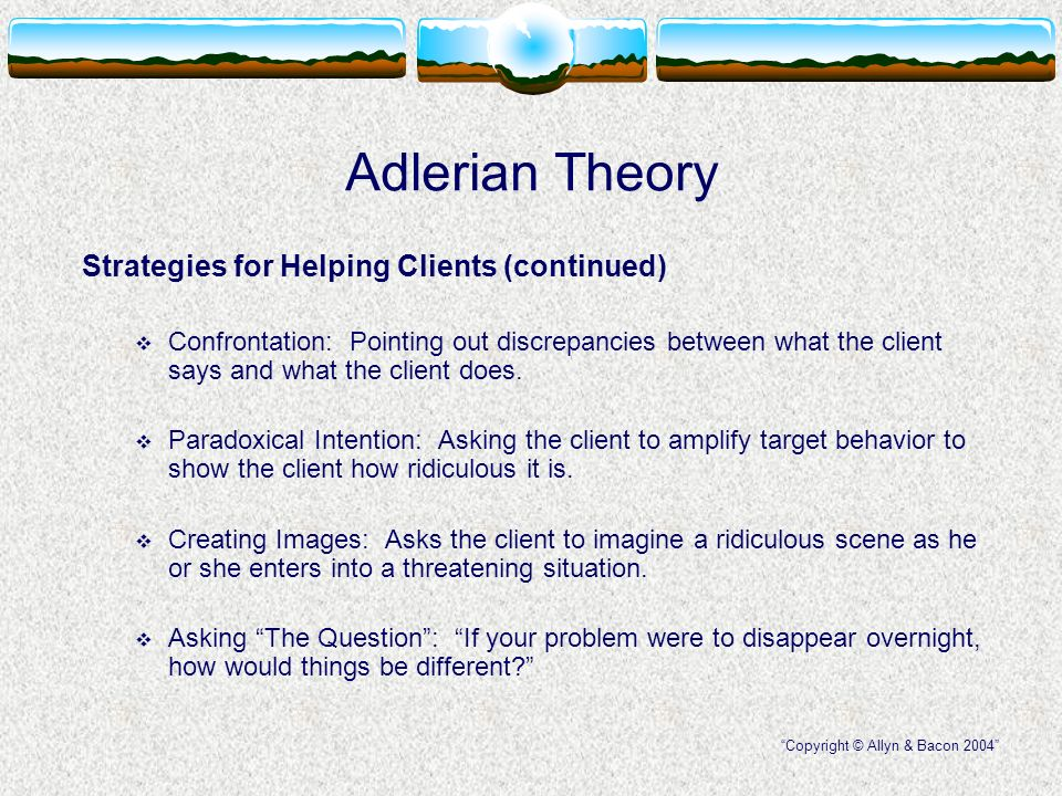 adlerian theory chapter 5 Written with the practitioner in mind, this overview of the theory and practice of alfred adler's individual psychology explains the dimensions and uses of natural and logical consequences--the twin bases of adlerian/individual psychology the text takes a practical approach to the topic, and covers a variety of settings (school, home.