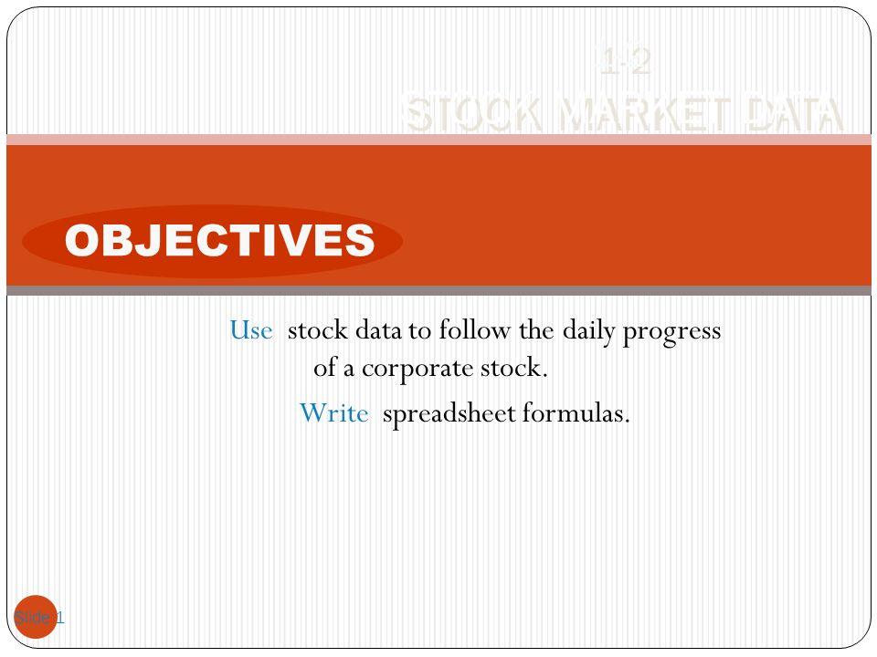 OBJECTIVES 1-2 STOCK MARKET DATA