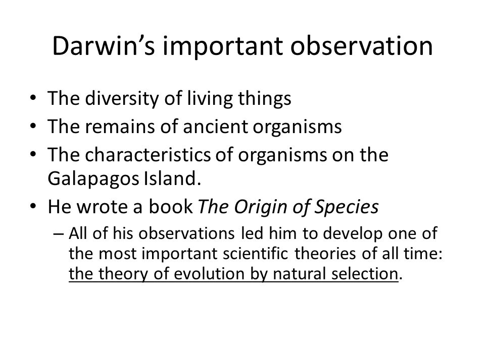 Darwin's important observation