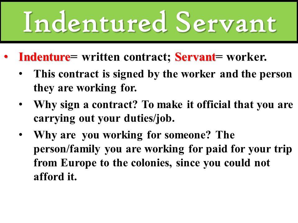 Indentured Servants vs. Slaves - ppt download