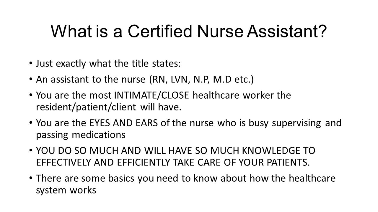 Introduction to nurse assistant ppt video online download what is a certified nurse assistant 1betcityfo Image collections